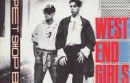 West End Girls- Pet Shop Boys (1985)