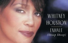 Exhale (Shoop Shoop)- Whitney Houston (1995)
